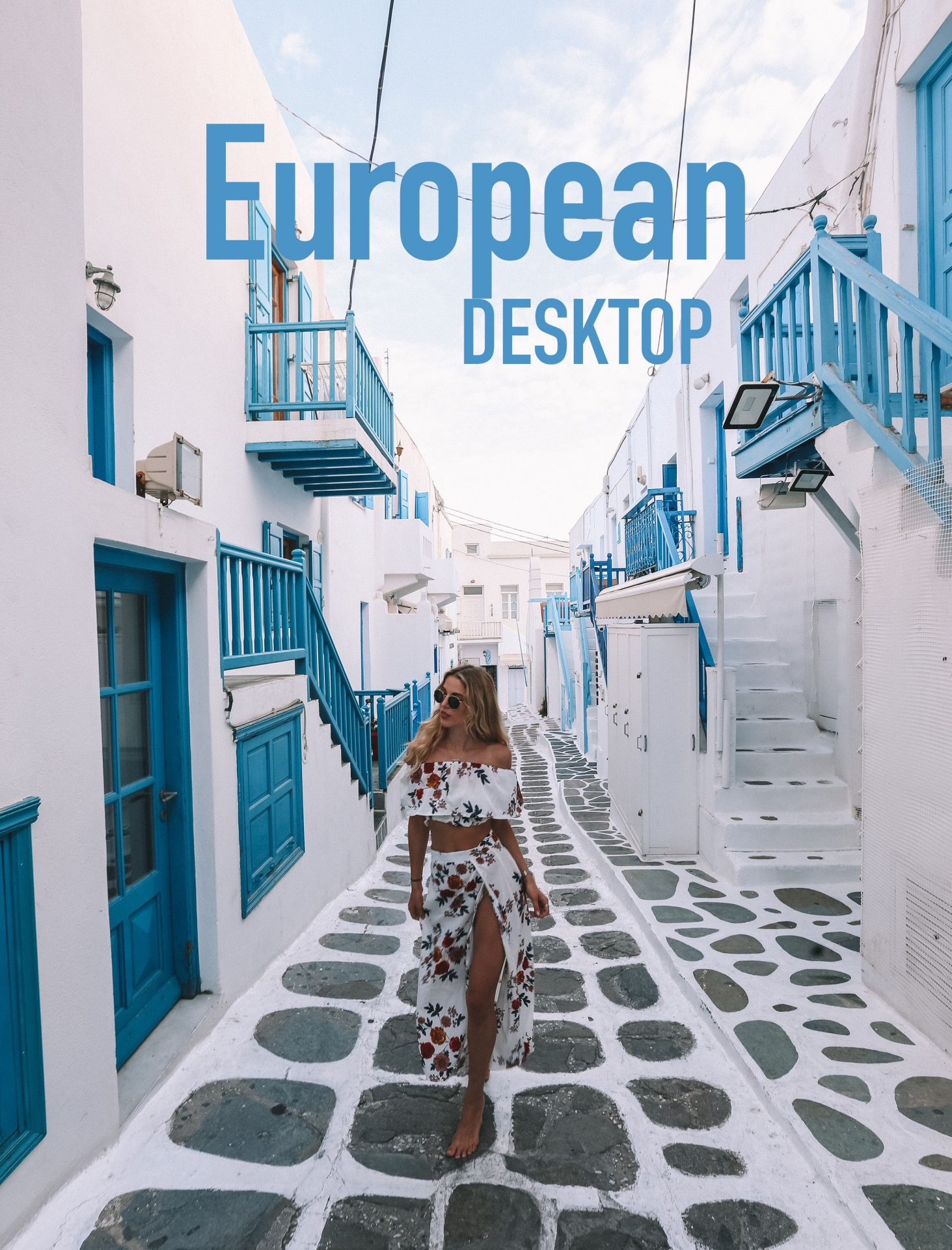 European Desktop - Meryl Denis Presets